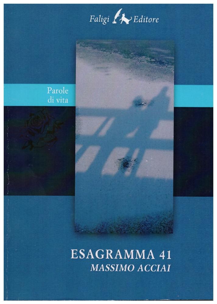 Esagramma 41 di Massimo Acciai (2/3)