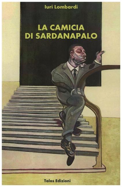 La camicia di Sardanapalo copertina